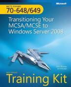 Transitioning Your MCSA/MCSE to Windows Server (R) 2008