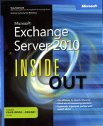 Microsoft(R) Exchange Server 2010 Inside Out