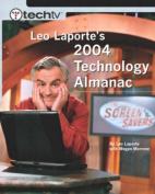 Techtv Leo Laporte's 2004 Technology Almanac