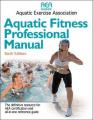 Aquatic Fitness Professional Manual - 6th Edition