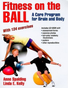 Ball Dynamics BOK-FITNESS Fitness on the Ball- A Core Program for Brain and Body Book by Anne Spalding and Linda E. Kelly
