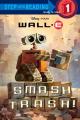 Smash Trash! (Wall-E
