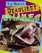 The World's Deadliest Snakes