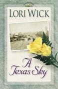 A Texas Sky: Book 2