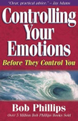 Controlling Your Emotions, Before They Control You