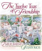 The Twelve Teas of Friendship