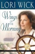 Wings of the Morning: Book 2