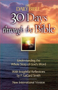 The Daily Bible 30 Days Through the Bible