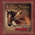 Velvet Noses