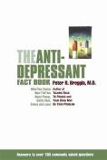The Anti-Depressant Fact Book
