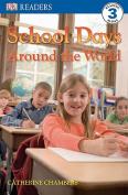 School Days Around the World (DK Reader - Level 3