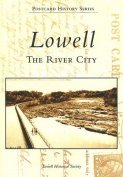 Lowell: The River City