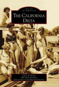The California Delta (Images of America