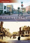 Schenectady (Then & Now