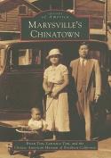 Marysville's Chinatown