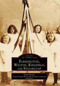 Farmington, Wilton, Kingfield, and Sugarloaf