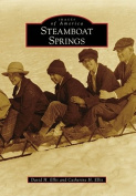 Steamboat Springs (Images of America