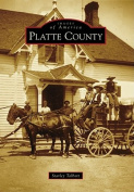 Platte County (Images of America