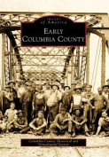 Early Columbia County (Images of America