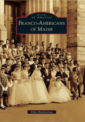 Franco-Americans of Maine (Images of America