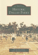 Historic Dallas Parks (Images of America