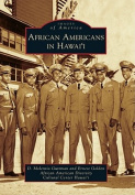 African Americans in Hawai'i (Images of America