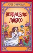Herbalismo Magico = Magical Herbalism [Spanish]