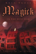 Magick in the West End