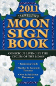 Llewellyn's 2011 Moon Sign Book
