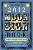 Llewellyn's 2012 Moon Sign Book