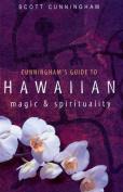 Cunningham's Guide to Hawaiian Magic & Spirituality
