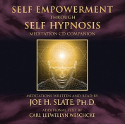 Self Empowerment Through Self Hypnosis [Audio]