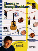 Theory for Young Musicians, Bk 2