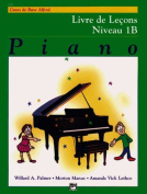 Alfred's Basic Piano Library Lesson Book, Bk 1b [FRE]