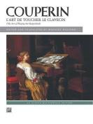 Couperin L'art De Toucher Le Clavecin/the Art of Playing the Harpsichord
