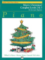 Alfred's Basic Piano Library Merry Christmas! Complete, Bk 2 & 3  : For the Later Beginner
