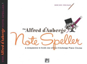 Alfred D'Auberge Piano Course Note Speller, Bk 1