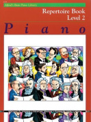 Alfred's Basic Piano Library Repertoire, Bk 2