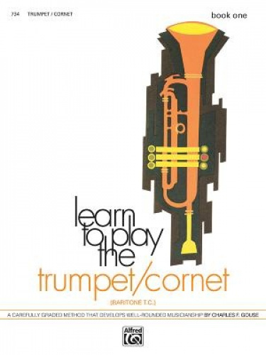 Learn to Play Trumpet/Cornet, Baritone T.C., Bk 1: A Carefully Graded Method