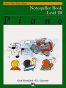 Alfred's Basic Piano Library Notespeller, Bk 1b