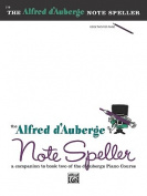 Alfred D'Auberge Piano Course Note Speller, Bk 2