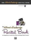 Alfred D'Auberge Piano Course Recital Book, Bk 2