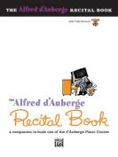 Alfred D'Auberge Piano Course Recital Book, Bk 3