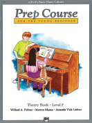 Alfred's Basic Piano Prep Course Theory, Bk F