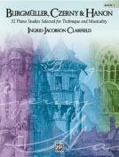 Burgmuller, Czerny & Hanon  : Book 1