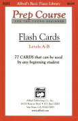 Alfred's Basic Piano Prep Course Flash Cards, Bk A & B  : For the Young Beginner, Flash Cards