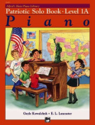 Alfred's Basic Piano Library Patriotic Solo Book, Bk 1a
