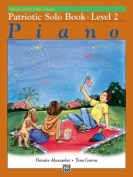 Alfred's Basic Piano Library Patriotic Solo Book, Bk 2