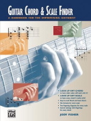 Guitar Chord & Scale Finder  : A Handbook for the Improvising Guitarist