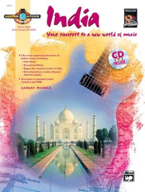 Guitar Atlas India: Your Passport to a New World of Music, Book & CD (National Guitar Workshop)